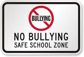 No Bullying - Safe School Zone Sign
